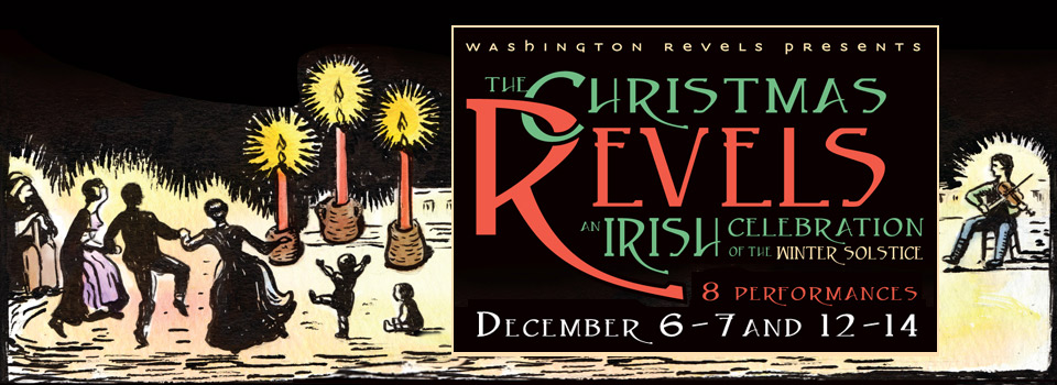 The Christmas Revels: Irish Music and Dance in Celebration of the Winter Solstice