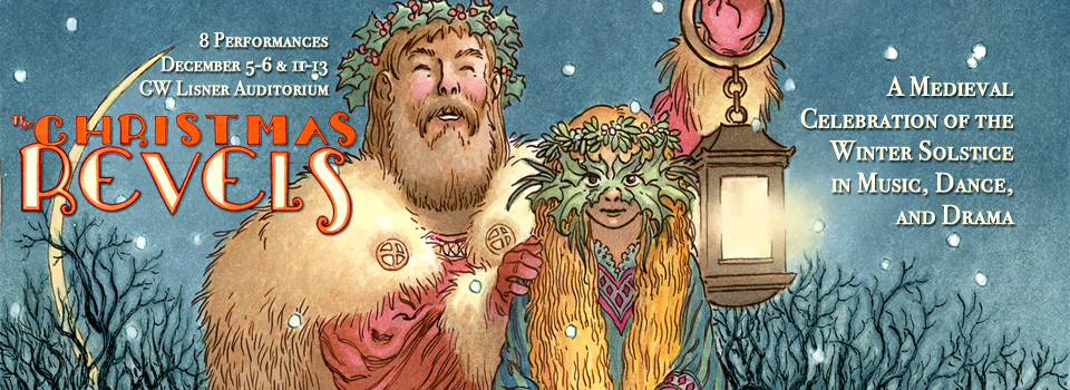 The Christmas Revels: a Medieval Celebration of the Winter Solstice