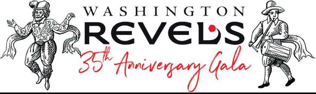 Washington Revels 35th Anniversary Gala